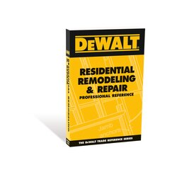 DEWALT - Residential Remodeling and Repair Professional Reference - DXRG52831