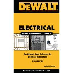 Excellent Electrical Code Reference Based On The Nec 2014 Dxrg95053 Dewalt Wiring 101 Nizathateforg